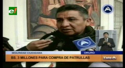 Aprueban Bs 3 millones para seguridad en Oruro