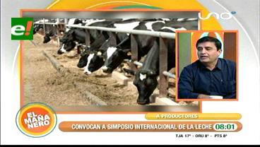 Lecheros alistan simposio internacional de producción de leche