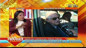 """Esposa del General Prado y audiencias: """"Tendrán que llevárselo a la fuerza"""""""