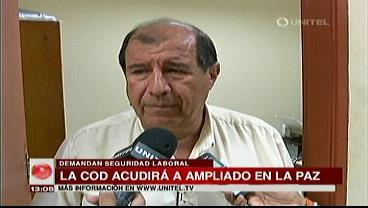 """COD demanda al Gobierno """"seguridad laboral"""", acudirán a ampliado nacional"""