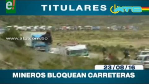 Titulares de TV: Cooperativistas mineros bloquean la ruta La Paz – Oruro