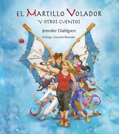 """La portada de libro """"El Martillo Volador"""", que incluye cinco cuentos infantiles basados en cinco deportes olímpicos."""