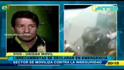 Librecambistas se declaran en emergencia por la inseguridad