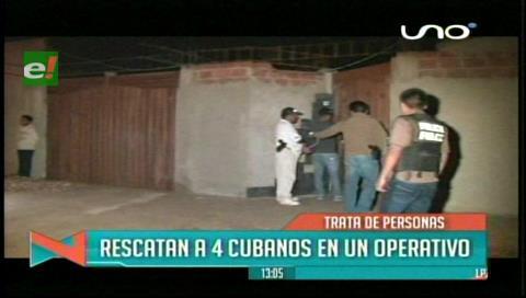 Trata de personas: Felcc rescata a cuatro cubanos en un operativo