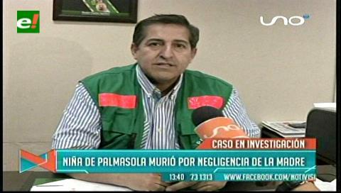 Gobernación cruceña: Niña que murió en Palmasola fue por negligencia de la madre