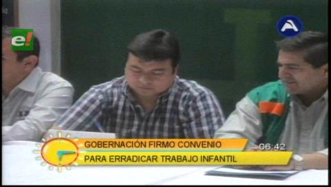 Gobernación cruceña firmó alianza para luchar contra el Trabajo Infantil