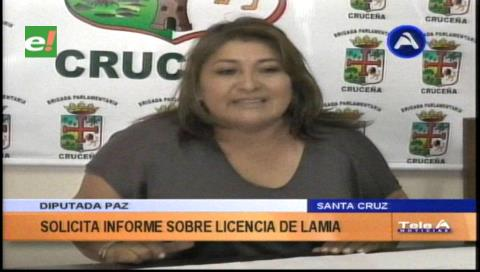 Diputada Paz pedirá informe sobre la licencia de funcionamiento del LaMia