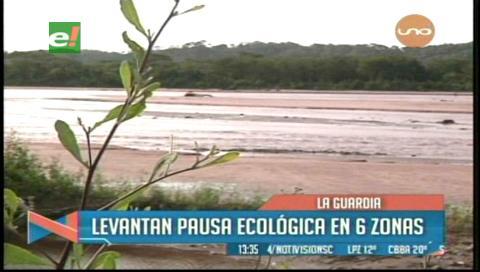 La Guardia: Levanta pausa ecológica en 6 zonas del Piraí