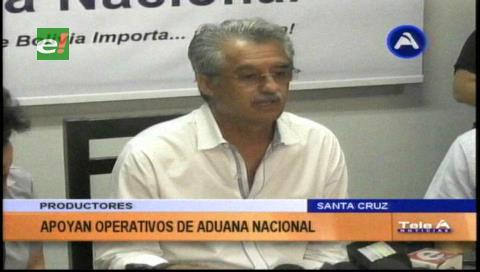 Productores apoyan operativos de la Aduana contra el contrabando