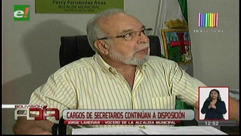 Cargos de las secretarías de la Alcaldía cruceña continúan a disposición del alcalde