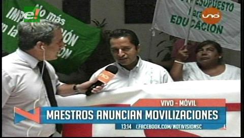 Maestros de Santa Cruz iniciarán movilizaciones desde el jueves