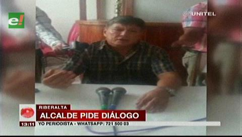 Alcalde de Riberalta pide diálogo y llama a la pacificación