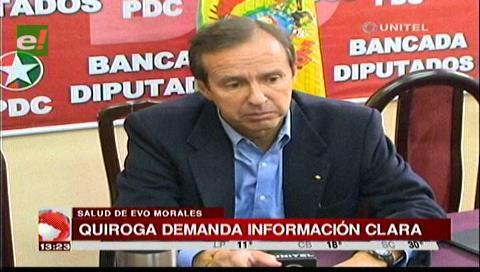 Tuto Quiroga pide más información sobre el estado de salud del presidente