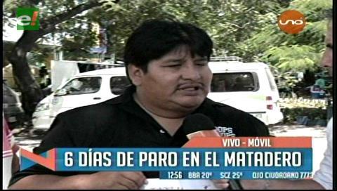 Santa Cruz: El Matadero Municipal lleva seis días paralizado