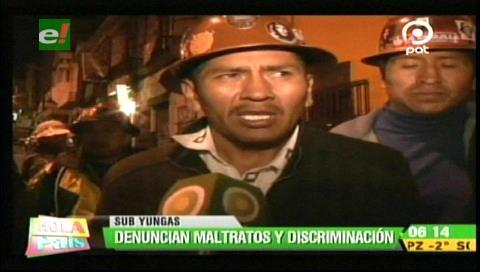 Mineros de Sud Yungas denuncian discriminación y amenazan con una huelga de hambre