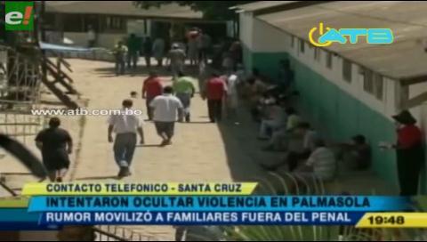 Enfrentamientos en el penal de Palmasola