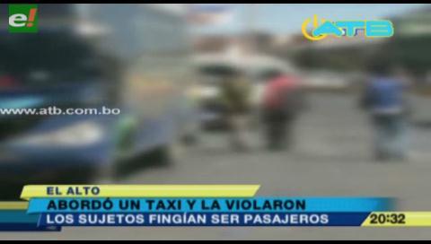 Joven fue violada tras abordar un taxi en El Alto