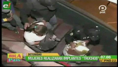 La Paz: Detienen a dos mujeres por colocar implantes estéticos falsos