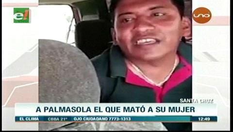 Envían a Palmasola a sujeto que apuñaló y mató a su expareja
