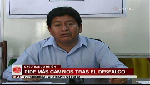 Diputado Montaño pide el cambio de todos los gerentes tras desfalco al Banco Unión