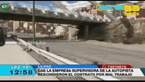 Rescinden contrato con empresa supervisora de las obras de la Autopista La Paz – El Alto