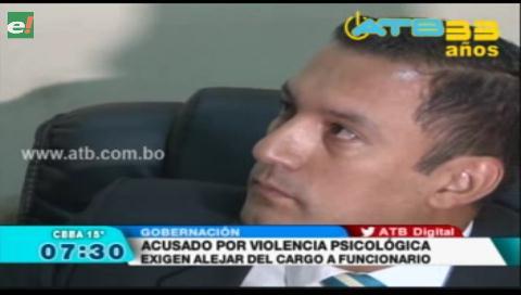 Funcionario de la Gobernación de Cochabamba es acusado de violencia psicológica