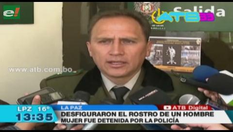 Una joven desfiguró el rostro a un hombre en La Paz