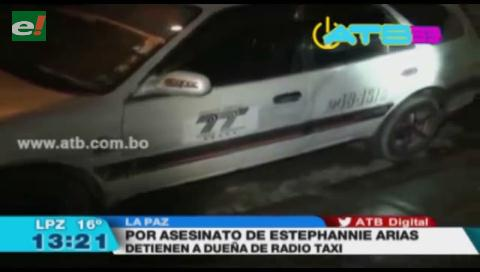Detienen a dueña del radiotaxi donde asesinaron a Stephannie Arias