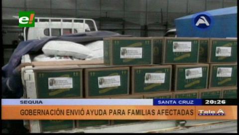 Gobernación cruceña envía alimentos a las zonas afectadas por la sequía