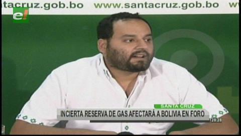 Gobernación cruceña lamenta que Bolivia no cuente con una certificación en reservas de gas