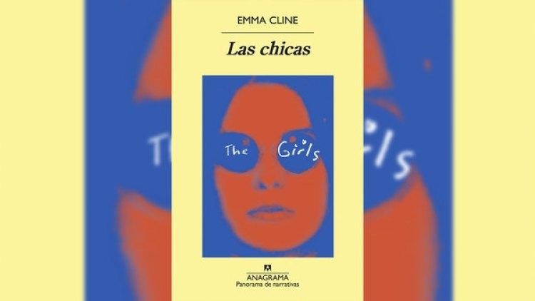 """""""Las Chicas"""", de Emma Cline en el centro de la polémica"""