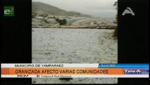 Chuquisaca: Tres municipios afectados por granizo