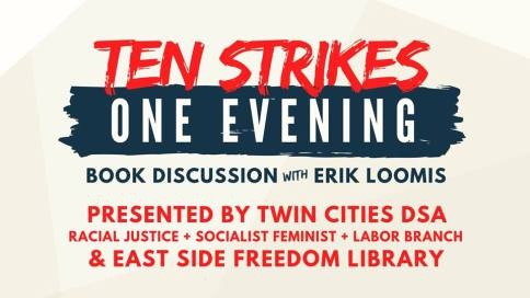 Ten Strikes, One Evening: Discussion with Erik Loomis @ East Side Freedom Library