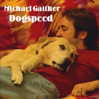 Dogspeed by Michael Gaither