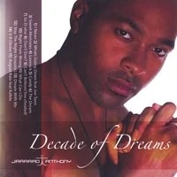 JARRARD ANTHONY: Decade of Dreams