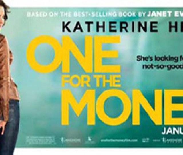 One For The Money Protagonizado Por Katherine Heigl Y Basado En El Best Seller De Evanovich Janet Se Estreno En Ee Uu El 27 De Enero