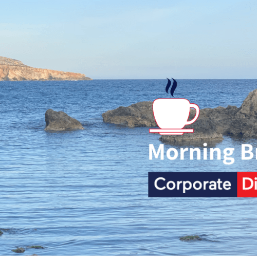 Corporate Dispatch Tuesday Morning Briefing and Newspaper Review
