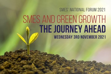 SMEs National Forum 2021 to tackle the Journey Ahead for SMEs in the context of Green Growth