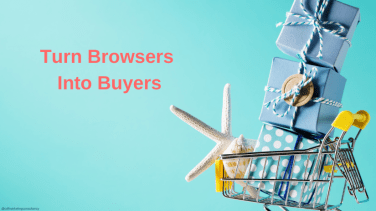 Shopping trolly full of wrapped gifts with text: turn browsers into buyers