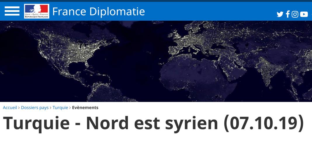Turquie - Nord est syrien (07.10.19 MAE)