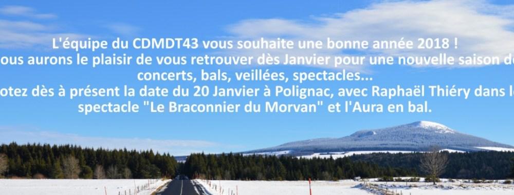 L'équipe du CDMDT43 vous souhaite une bonne année 2018 !