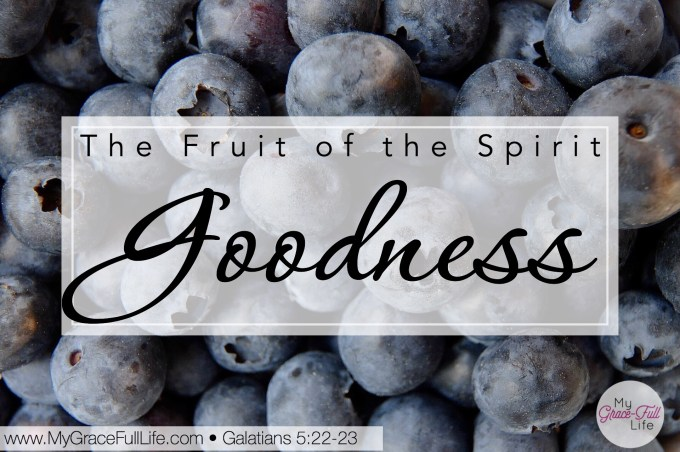 """Image result for THE FRUIT OF GOODNESS"""""""