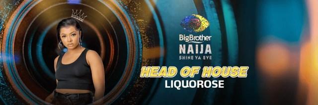 Day 30: Liquorose is the new Head of House! – BBNaija