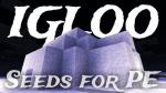 【マインクラフトPE】「イグルー」にすぐ行けるシード値5選。ゾンビ村や樹氷の森もあります [MinecraftPE]のアイキャッチ画像