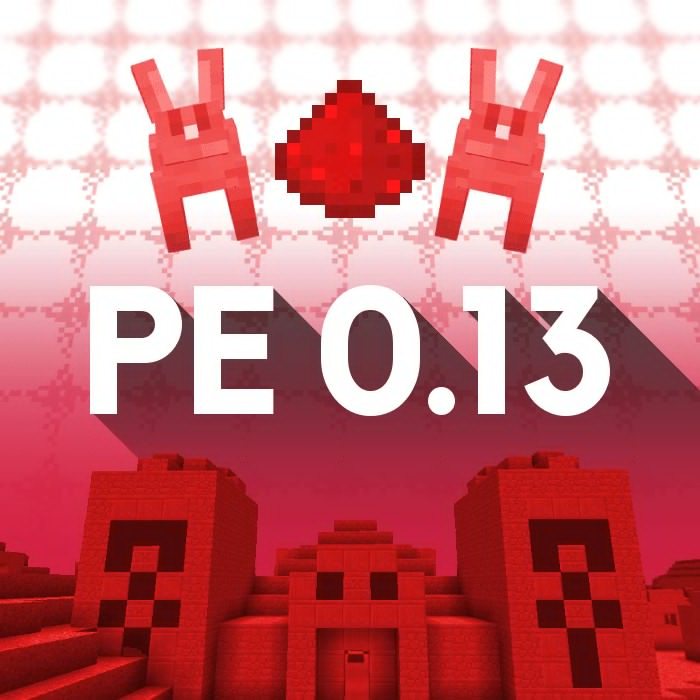 Minecraft:Pocket Edition 0.13内容まとめ