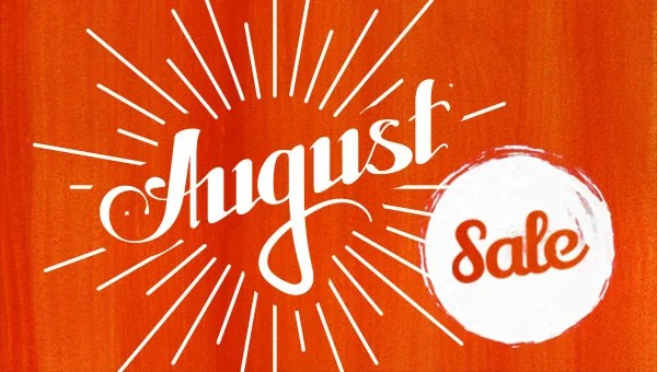 New August Specials!
