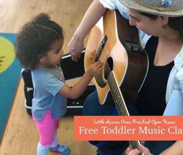 Free Toddler Music Class Preschool Open House