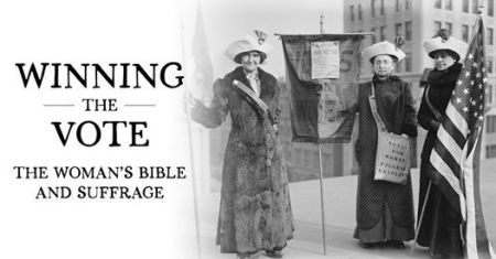 Museum of the Bible to Host Live Virtual Discussion on 'The Woman's Bible' and Suffrage Movement on Aug. 13