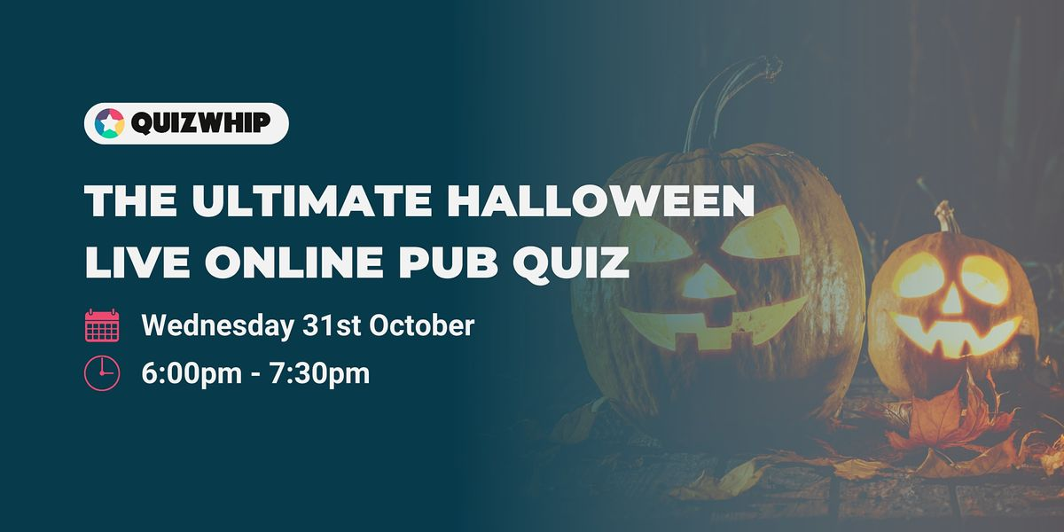 If you don't mind the price, this is a unique novelty item that will add fun to your halloween. The Ultimate Halloween Quiz - Live Online Pub Quiz, October 31 2021   Online Event   AllEvents.in