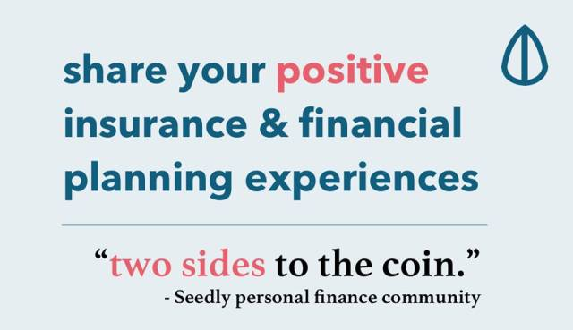 Positive insurance and financial planning experiences